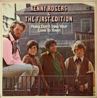 Kenny Rogers & The First Edition - Ruby, Don't Take Your Love To Town (LP) (VG+/G+)